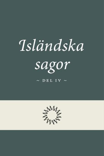Isländska Sagor Del 4