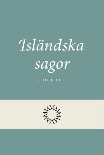 Isländska Sagor Del 2