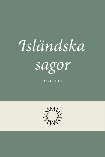 Isländska Sagor Del 3