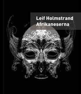 Afrikaneserna - En Självbiografi
