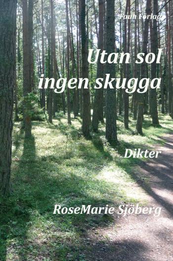 Utan Sol Ingen Skugga
