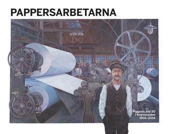 Pappersarbetarna - Pappers Avd 50 I Kvarnsveden 1914-2014