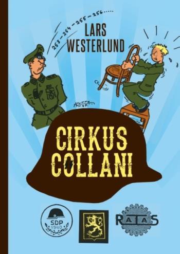 Cirkus Collani - De Finländska Ss-frivilliga 1941-43. En Sedeskildring Base