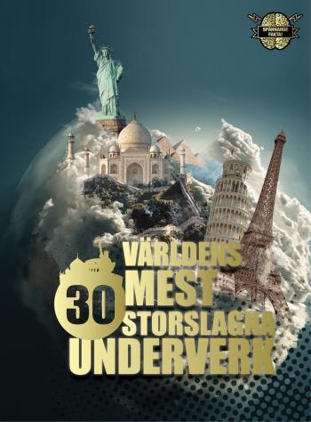 Världens 30 Mest Storslagna Underverk