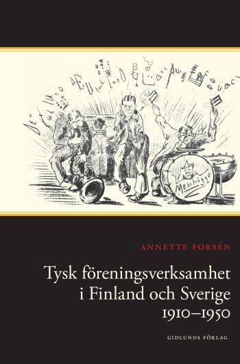 Tysk Föreningsverksamhet I Finland Och Sverige 1910-1950