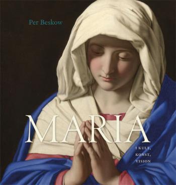 Maria I Kult, Konst, Vision