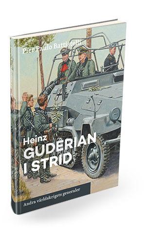 Heinz Guderian I Strid