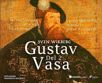 Gustav Vasa. Del 2