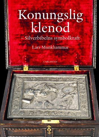Konungslig Klenod - Silverbibelns Symbolkraft