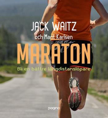 Maraton - Bli En Bättre Långdistanslöpare