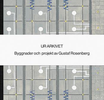 Ur Arkivet - Gustaf Rosenberg