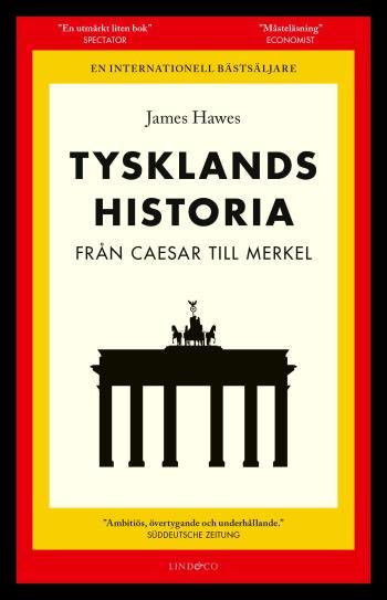 Tysklands Historia - Från Caesar Till Merkel