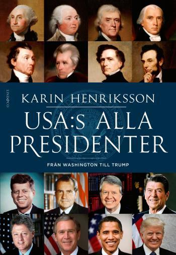 Usa-s Alla Presidenter - Från Washington Till Trump
