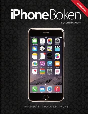 Iphone Boken - Den Ultimata Guiden - Specialutgåva