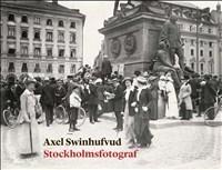 Axel Swinhufvud - Stockholmsfotograf
