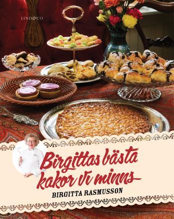 Birgittas Bästa - Kakor Vi Minns