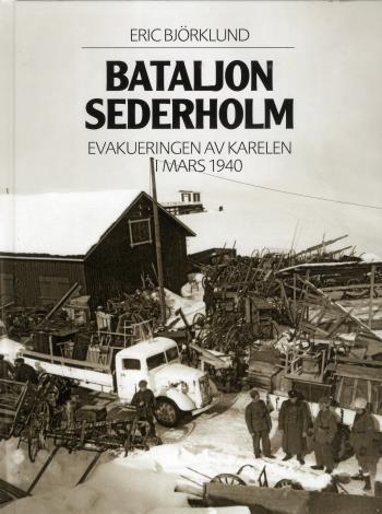 Bataljon Sederholm - Evakuering Av Karelen I Mars 1940