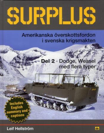 Surplus - Amerikanska Överskottsfordon I Svenska Krigsmakten, Övriga Typer