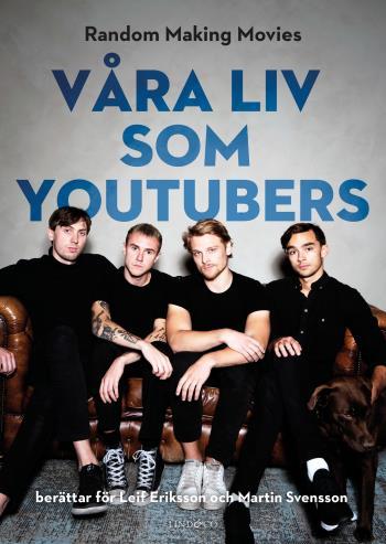 Våra Liv Som Youtubers