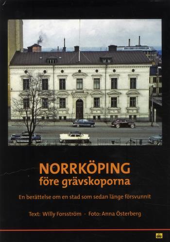 Norrköping Före Grävskoporna