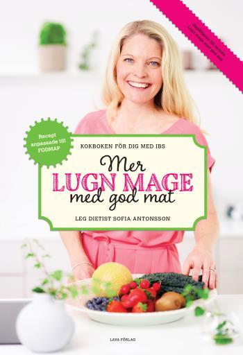 Mer Lugn Mage Med God Mat - Kokboken För Dig Med Ibs