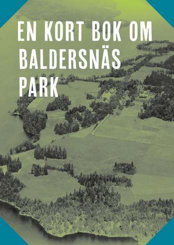 En Kort Bok Om Baldersnäs Park
