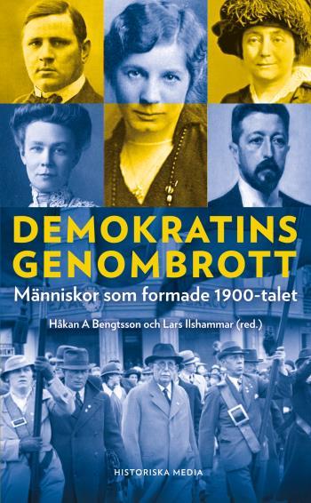 Demokratins Genombrott - Människor Som Formade 1900-talet