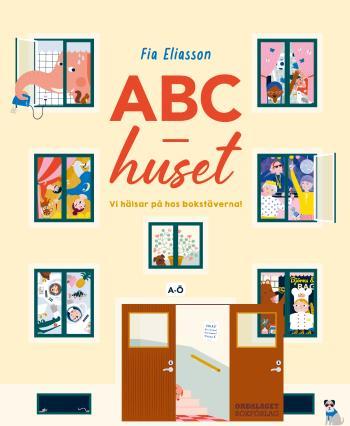 Abc-huset - Vi Hälsar På Hos Bokstäverna!