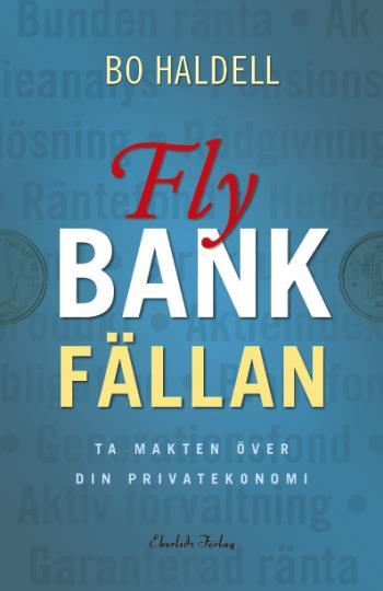 Fly Bankfällan - Ta Makten Över Din Privatekonomi