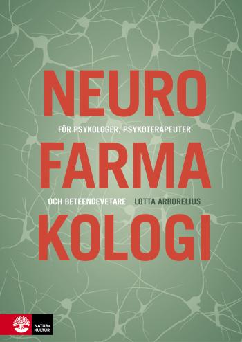 Neurofarmakologi - För Psykologer, Psykoterapeuter Och Beteendevetare