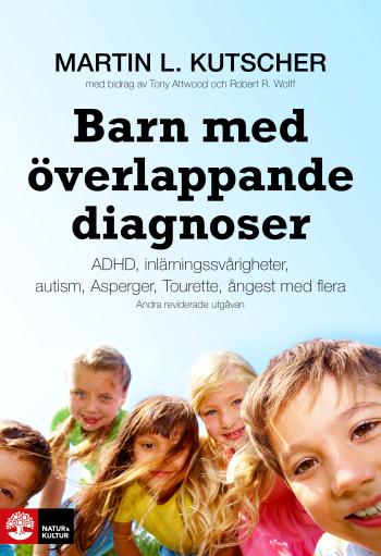 Barn Med Överlappande Diagnoser - Adhd, Inlärningssvårigheter, Autism, Aspergers, Tourette, Ångest Mfl