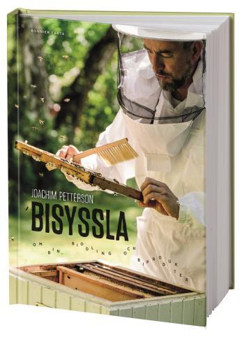 Bisyssla - Bin, Biodling Och Biprodukter