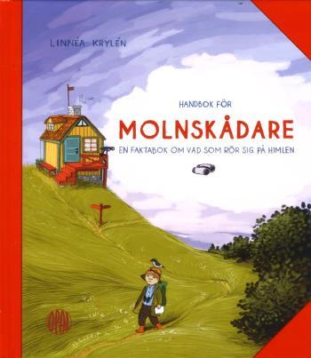 Handbok För Molnskådare - En Faktabok Om Vad Som Rör Sig På Himlen