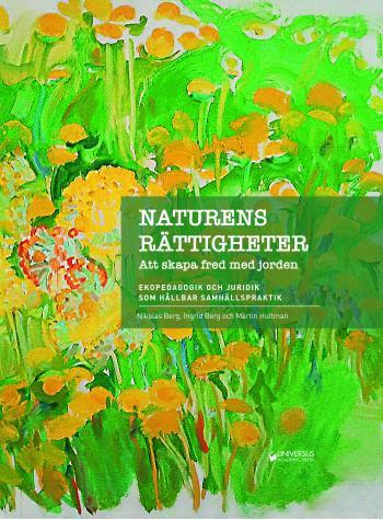 Naturens Rättigheter - Att Skapa Fred Med Jorden