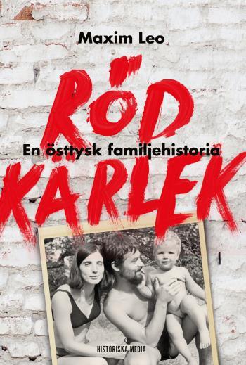 Röd Kärlek - En Östtysk Familjehistoria