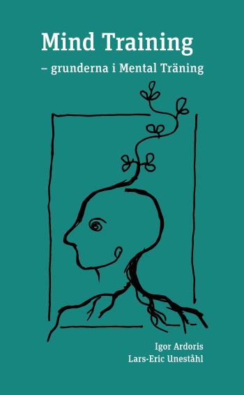Mind Training - Grunderna I Mental Träning