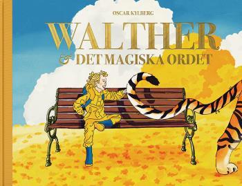 Walther Och Det Magiska Ordet
