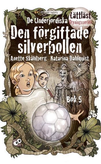 Den Förgiftade Silverbollen