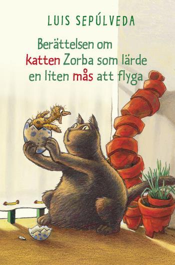 Berättelsen Om Katten Zorba Som Lärde En Liten Mås Att Flyga