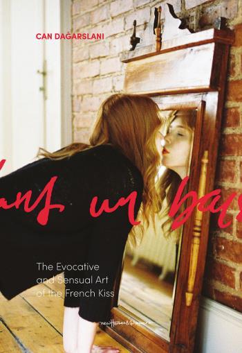 The French Kiss - Can Dagarslani