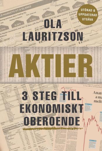 Aktier - 3 Steg Till Ekonomiskt Oberoende