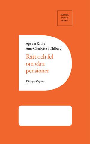 Rätt Och Fel Om Våra Pensioner