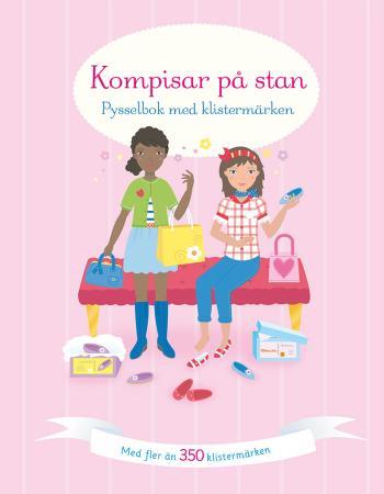 Kompisar På Stan- Pysselbok Med Klistermärken