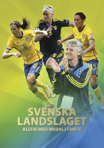 Svenska Landslaget - Alltid Med Medalj I Sikte