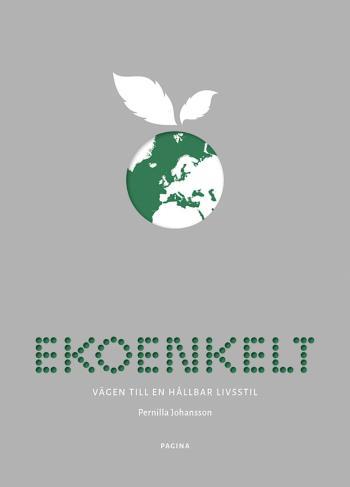 Ekoenkelt - Vägen Till En Hållbar Livsstil