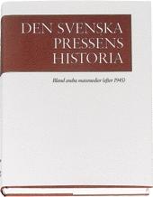 Den Svenska Pressens Historia, Band Iv