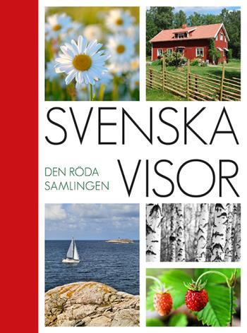 Svenska Visor- Den Röda Samlingen