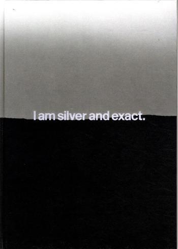 I Am Silver And Exact Linda Hofvander