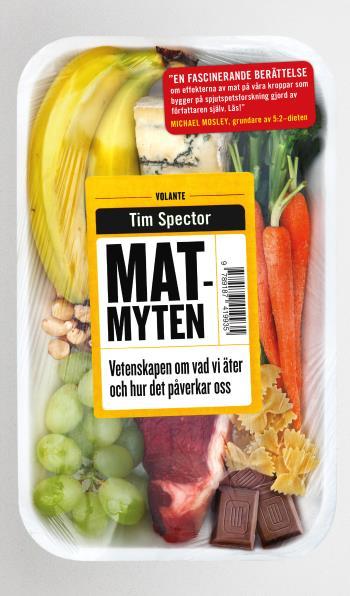 Matmyten - Vetenskapen Om Vår Mat