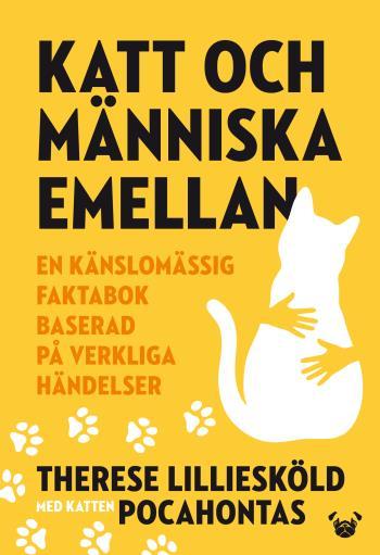 Katt Och Människa Emellan - En Känslomässig Faktabok Baserad På Verkliga Händelser